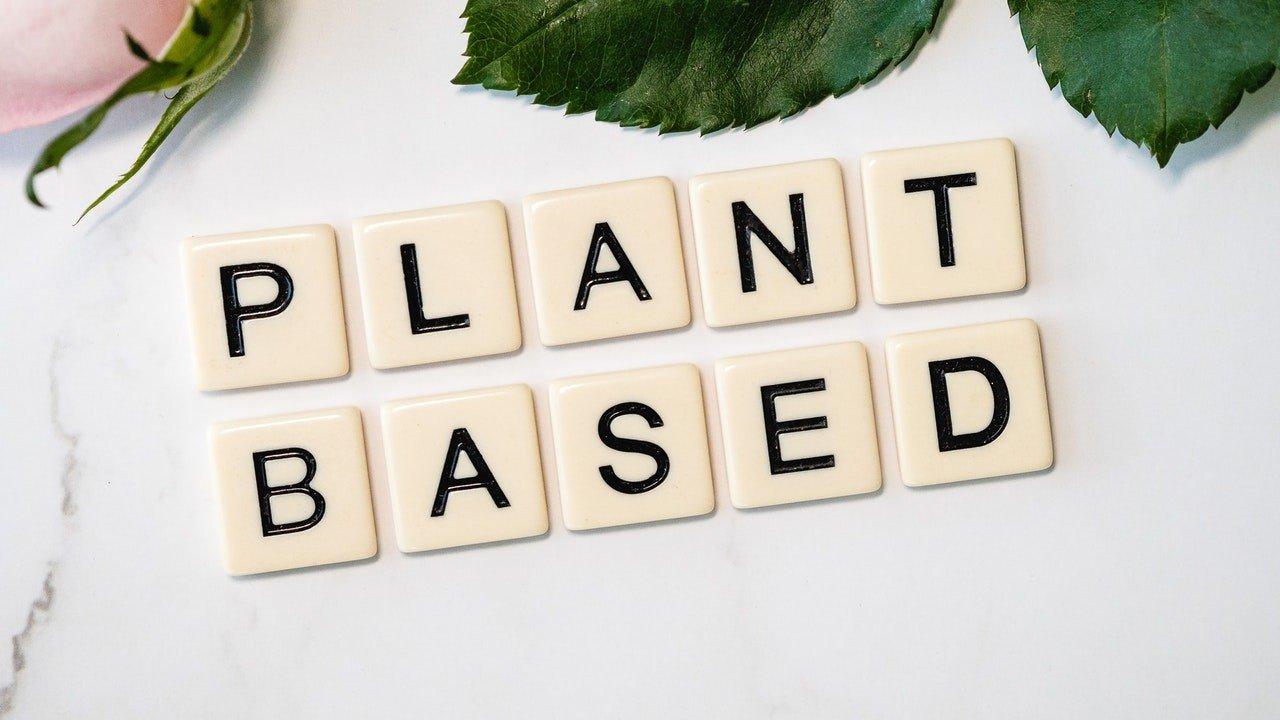 'Plant Based' written in scrabble letters.